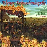 Wiener Tschuschenkapelle – G'rebelt live