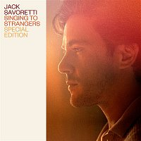 Jack Savoretti – Singing to Strangers (Special Edition)