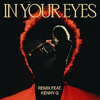 The Weeknd, Kenny G – In Your Eyes [Remix]