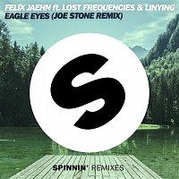Felix Jaehn – Eagle Eyes (feat. Lost Frequencies & Linying) [Joe Stone Remix]