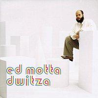 Ed Motta – Dwitza