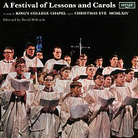 The Choir of King's College, Cambridge, Sir David Willcocks – A Festival Of Lessons And Carols