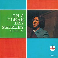 Shirley Scott – On A Clear Day