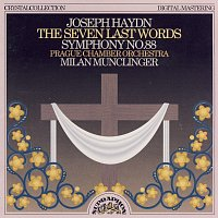 Joseph Haydn – Haydn: Sedm posledních slov Vykupitelových na kříži, Symfonie č. 88