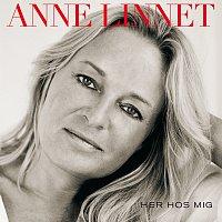 Anne Linnet – Her Hos Mig