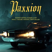 Ander  & Jey, Gian, Mixael Woods, Tayson Kryss, Jeff Miller – Paxxion