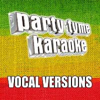 Party Tyme Karaoke – Party Tyme Karaoke - Reggae Hits 1 [Vocal Versions]