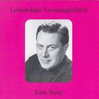 Kim Borg – Lebendige Vergangenheit - Kim Borg