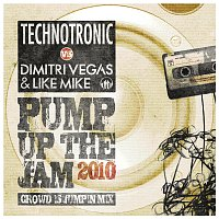 Technotronic, Dimitri Vegas & Like Mike – Pump Up The Jam 2010 [Crowd Is Jumpin' Mix]