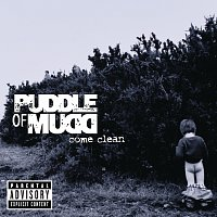 Puddle Of Mudd – Come Clean