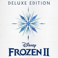 Různí interpreti – Frozen 2 [Original Motion Picture Soundtrack/Deluxe Edition]
