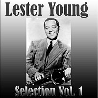 Lester Young – Lester Young - Selection Vol.  1