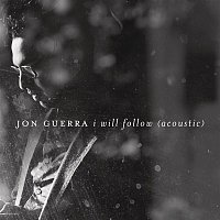 I Will Follow (Acoustic)