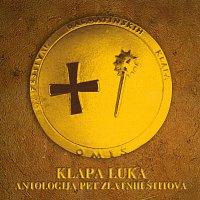 Klapa Luka – Klapa Luka-Antologija pet zlatnih štitova