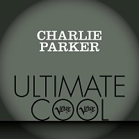 Charlie Parker – Charlie Parker: Verve Ultimate Cool
