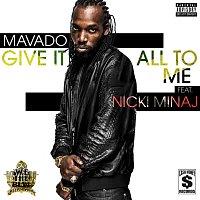 Mavado, Nicki Minaj – Give It All To Me