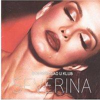 Severina – Dobrodosao u klub