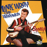 Link Wray & The Wraymen – Link Wray: Slinky! The Epic Sessions: 1958-1960