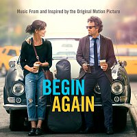 Přední strana obalu CD Begin Again - Music From And Inspired By The Original Motion Picture