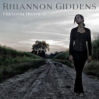 Rhiannon Giddens – Freedom Highway