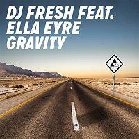 DJ Fresh, Ella Eyre – Gravity (Remixes)
