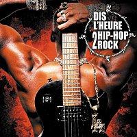 Dis L'Heure 2 Hip Hop Rock / Ready Or Not [Rock Edit]