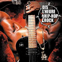 Dis L'Heure 2 Hip Hop Rock / Ready Or Not [Rock Edit]