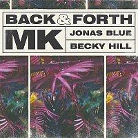 MK, Jonas Blue, Becky Hill – Back & Forth