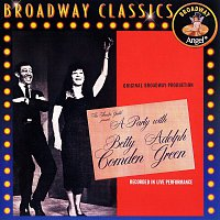 Betty Comden, Adolph Green – A Party With Betty Comden And Adolph Green