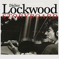 Didier Lockwood – Storyboard