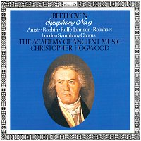 "Christopher Hogwood, Arleen Augér, Catherine Robbin, Anthony Rolfe Johnson – Beethoven: Symphony No. 9 ""Choral"""