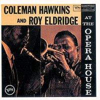 Coleman Hawkins, Roy Eldridge – At The Opera House