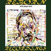 Sonny Stitt – Stitt Plays Bird, The Complete Sessions (HD Remastered)