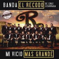 Banda El Recodo De Cruz Lizárraga – Mi Vicio Más Grande
