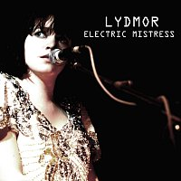 Lydmor – Electric Mistress [Radio edit]