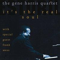 The Gene Harris Quartet – It's The Real Soul