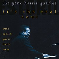 The Gene Harris Quartet – It's The Real Soul