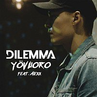 Dilemma – Yovuoro (feat. Alexx)