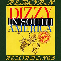 Dizzy Gillespie – The Complete Dizzy In South America Recordings (Verve Master, HD Remastered)