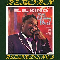 B.B. King – Easy Listening Blues (HD Remastered)