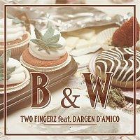 Two Fingerz, Dargen D'Amico – B&W (Contro la crisi)