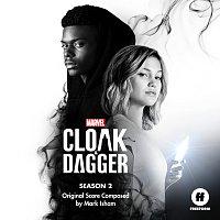 Mark Isham – Cloak & Dagger: Season 2 [Original Score]