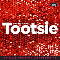 Různí interpreti – Tootsie [Original Broadway Cast Recording]