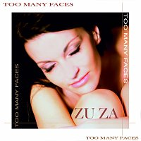 ZU ZA – Too Many Faces