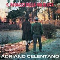 Adriano Celentano – Il Ragazzo Della Via Gluck [2012 Remaster]