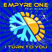 Empyre One, Scarlet – I Turn to You