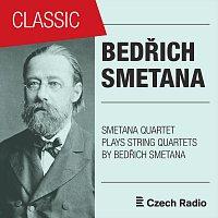 Smetana Quartet – Bedřich Smetana: String Quartets Played by Smetana Quartet