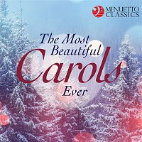 Various Artists.. – The Most Beautiful Carols Ever (Legendary Choirs Sing Christmas Favorites)