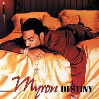 Myron – Destiny
