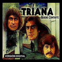Triana – Quiero contarte